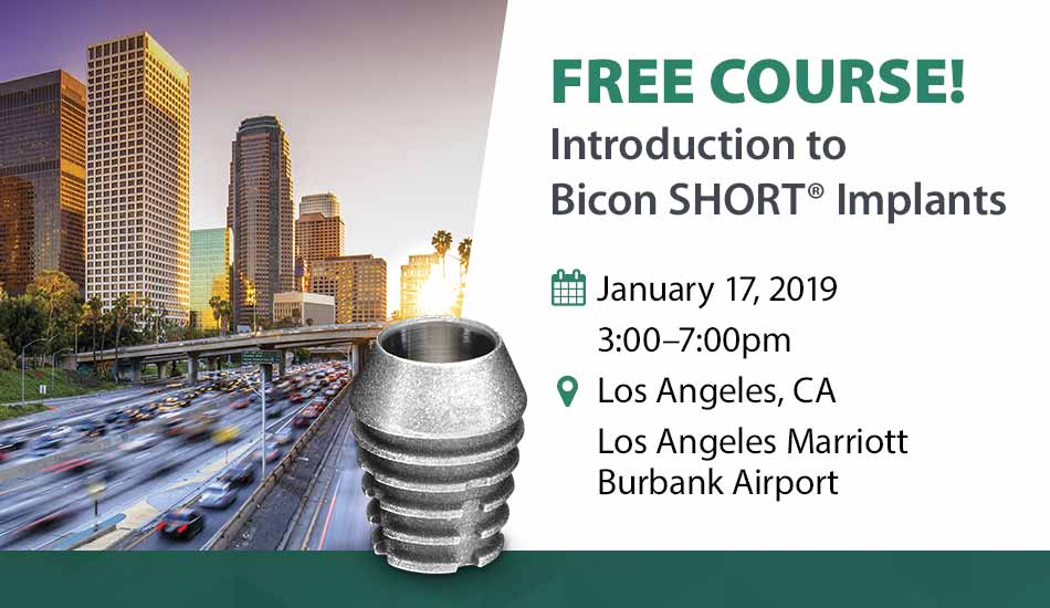 Free Course! Introduction to Bicon SHORT Implant Los Angeles CA