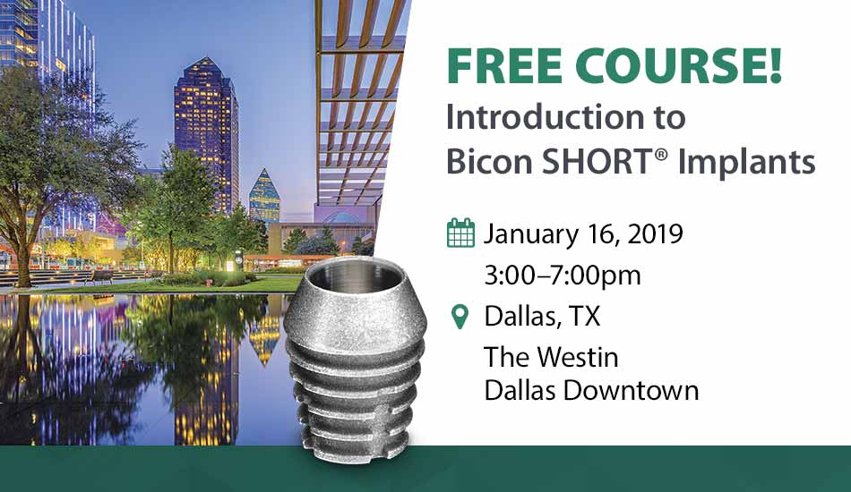 Free Course! Introduction to Bicon SHORT Implant Dallas TX