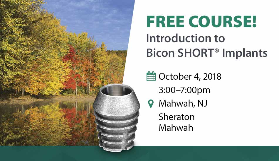 Free Course! Introduction to Bicon SHORT Implant Mahwah NJ